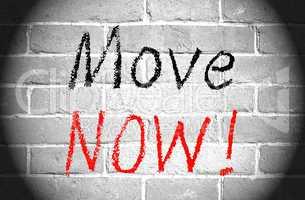 Move Now !