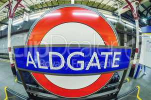 LONDON - AUG 21, 2013: Aldgate underground subway sign. Undergro