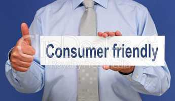 Consumer friendly