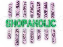 3d imagen Shopaholic  issues concept word cloud background