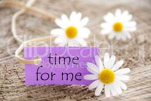 Purple Label With Life Quote Time For Me And Marguerite Blossoms