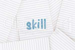 Skill against lined paper strewn over surface