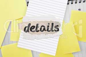 Details against sticky notes strewn over notepad