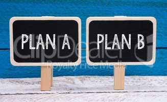 Plan A and Plan B