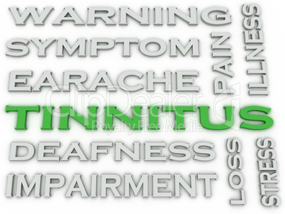 3d image Tinnitus  issues concept word cloud background