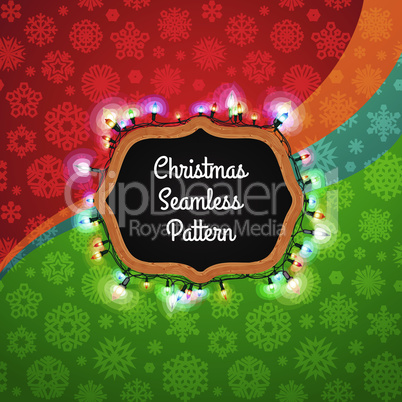 Christmas Seamless Pattern with a Chalkboard Decorated with Lights