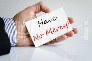 Have No Mercy Concept