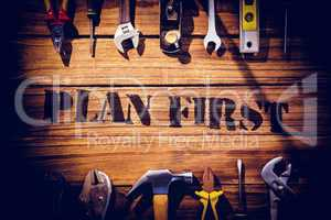 Plan first against desk with tools