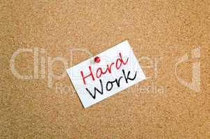 Sticky Note Hard Work Concept
