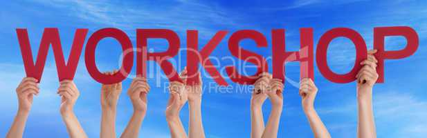 Hands Holding Red Straight Word Workshop Blue Sky