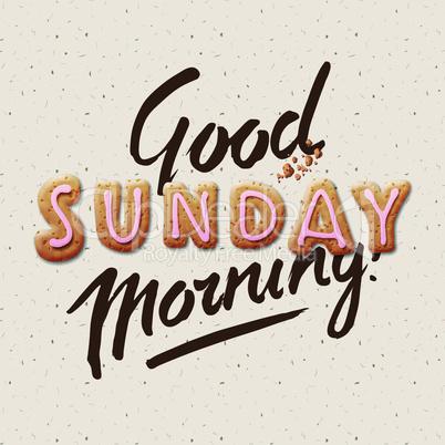 Good morning, Sunday, vector illustration.