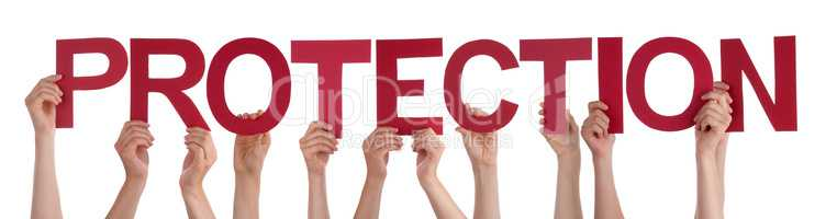 Many People Hands Holding Red Straight Word Protection