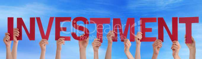 Many People Hands Holding Red Straight Word Investment Blue Sky