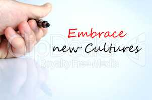 Embrace new cultures Text Concept