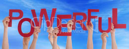 Many People Hands Holding Red Word Powerful Blue Sky