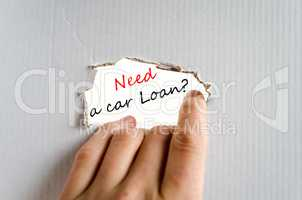 Need a car loan Text Concept
