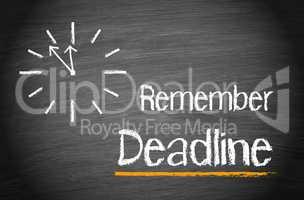 Remember Deadline
