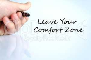 Leave your comfort zone text concept
