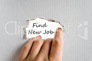 Find new job text concept