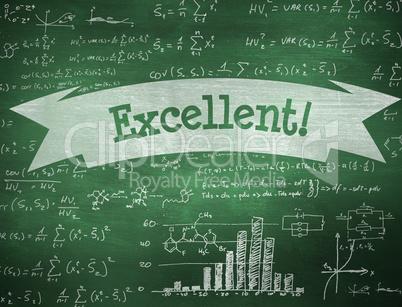 Excellent! against green chalkboard