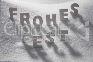White Word Frohes Fest Means Merry Christmas On Snow