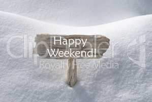 Christmas Sign With Snow And Text Happy Weekend