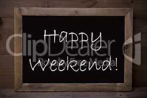 Chalkboard With Happy Weekend