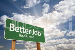 Better Job Green Road Sign Over Clouds