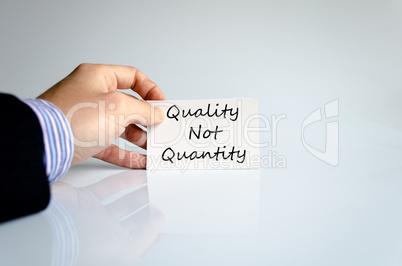 Quality not quantity text concept