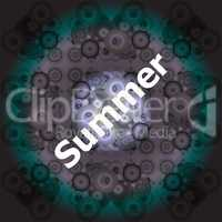 Summer Words on abstract Backgrounds