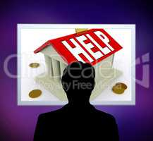 Help on House Or Money Box Man Means Loan Assistance