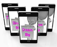 Dream Big Sign Shows Aiming High And Ambitious