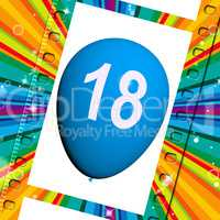 Balloon Represents Eighteenth Happy Birthday Celebrations