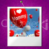 I Love Mommy Photo Balloons Shows Affectionate Feelings for Moth