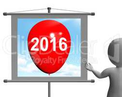 Two Thousand Sixteen on Sign Shows Year 2016