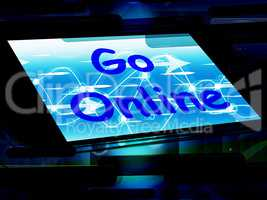 Go Online On Phone Shows Use Web Internet Online