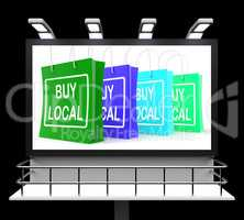Buy Local Shopping Sign Shows Buying Nearby Trade