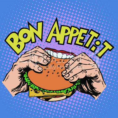 Bon appetit Burger sandwich is delicious fast food