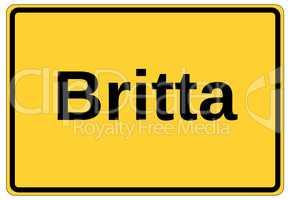 Gelbes Ortsschild als Namensschild mit dem Namen Britta