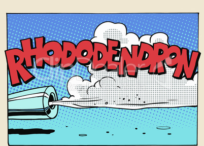 Rhododendron sound motor comic style lettering
