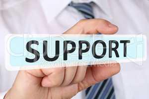 Business man Konzept mit Support Hilfe Unterstützung bei Proble