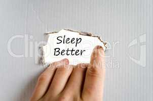 Sleep better text concept