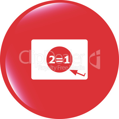 Two for one sign icon. Take two pay for one sale web button. 2 equals 1 vector illustration