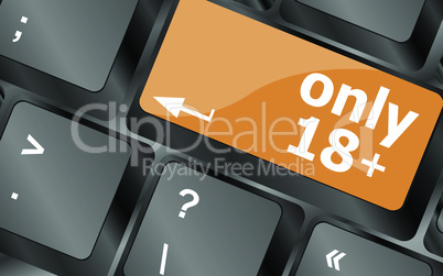 only 18 plus button on keyboard with soft focus, vector illustration