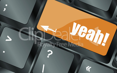 yeah word on computer keyboard key, vector illustration
