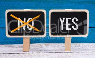 Yes an No - positive decision and approval