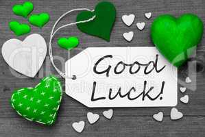 Black And White Label With Green Hearts, Text Good Luck