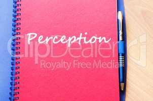 Perception write on notebook
