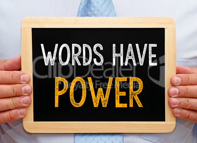 Words have Power - Manager with chalkboard