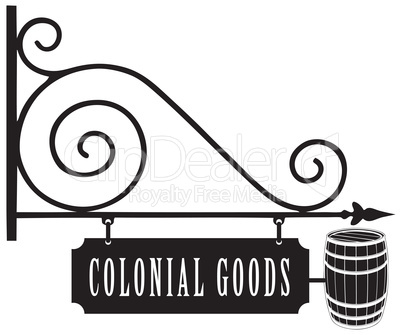 Vintage signboard colonial goods